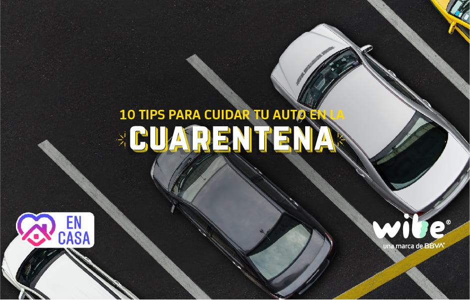 mantener auto en buen estado durante la cuarentena, tips cuando el auto está estacionado, consejos al dejar el auto estacionado, tips cuidar auto en cuarentena