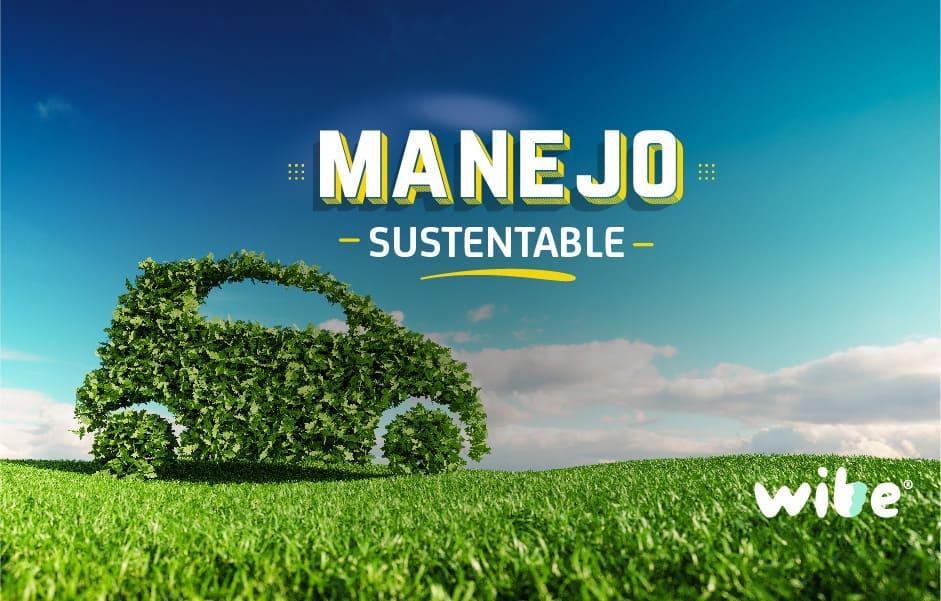 manejo sustentable, conductores respetuosos con el medio ambiente, tips para conducir, wibe, bbva