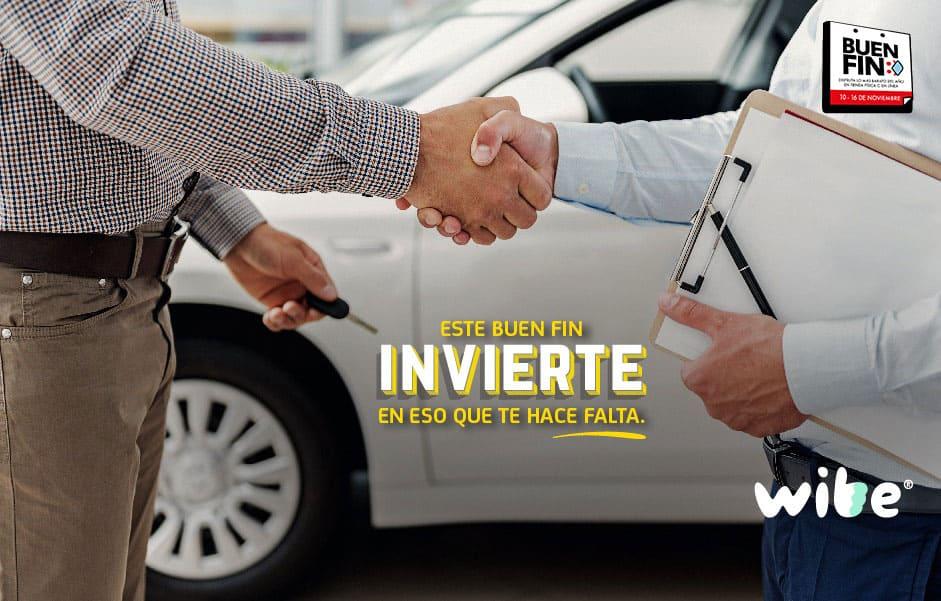 buen fin, el mejor fin del año, buen fin 2019, promociones en seguros buen fin, wibe, invertir en un seguro de auto