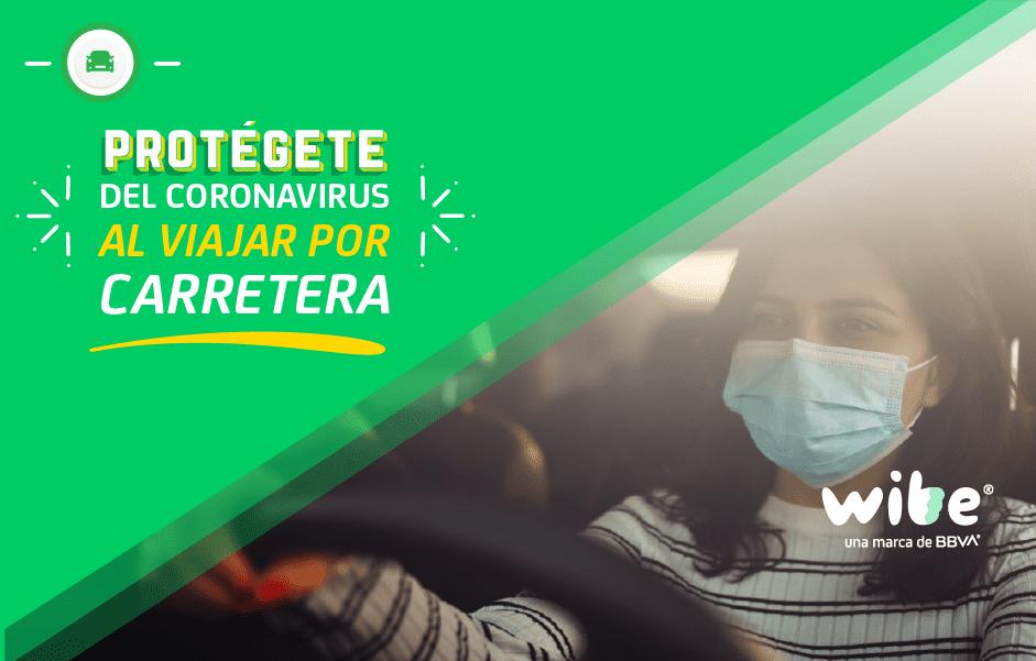consejos para viajar por carretera en tiempos de Coronavirus, medidas de prevención al viajar por carretera en tiempos de pandemia, cómo protegerte del coronavirus, desinfectar el auto del coronavirus, tips al viajar por carretera durante el Coronavirus