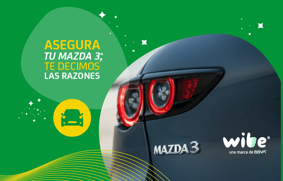 razones para asegurar tu Mazda 3, seguro para mazda 3, seguro mazda, cotizar seguro para mazda, asegurar mazda 3, seguro de auto mazda 3, precio seguro mazda 3
