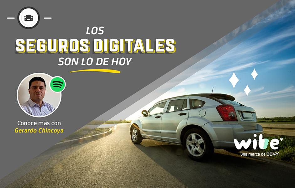 seguros digitales, apps de seguros, wibe, seguros bbva, seguros de auto digitales