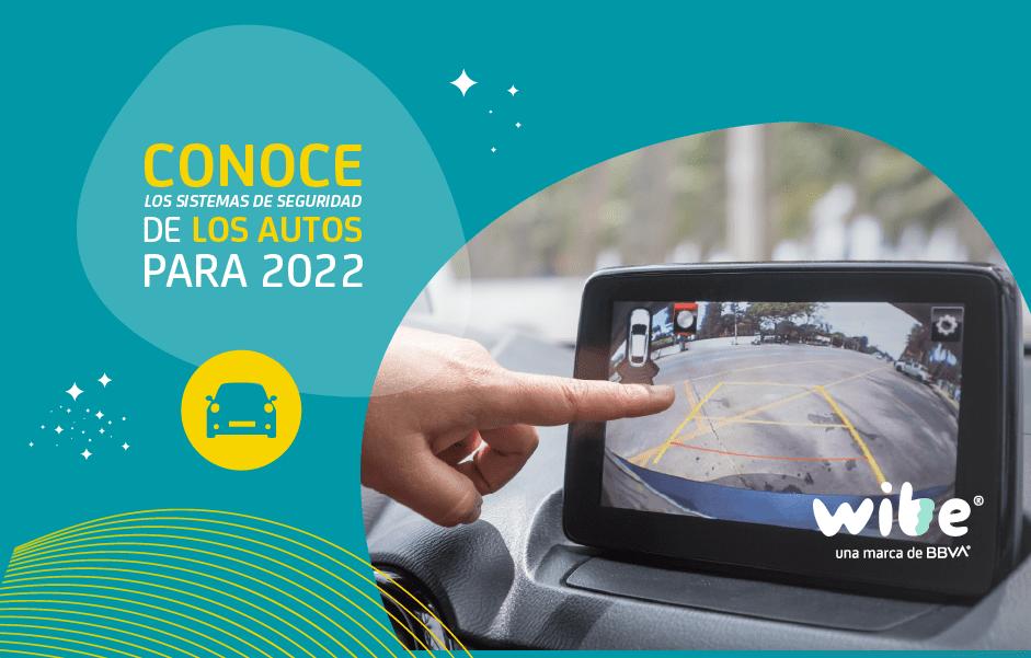 Sistemas de seguridad para autos que llegarán en 2022
