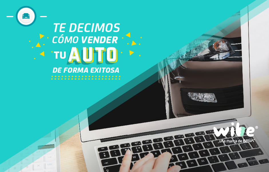 cómo vender tu auto de forma exitosa, consejos para vender un carro, quiero vender mi auto, tips de seguridad al vender un coche