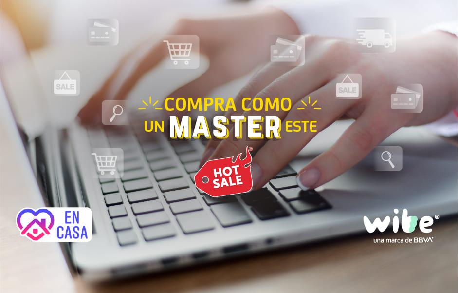 ventajas de comprar durante el Hot Sale, tips al comprar en hot sale 2020, consejos al realizar compras en línea, wibe, bbva